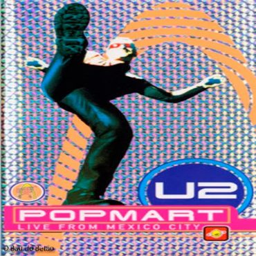 "U2 – ""Popmart – Live From Mexico City"""