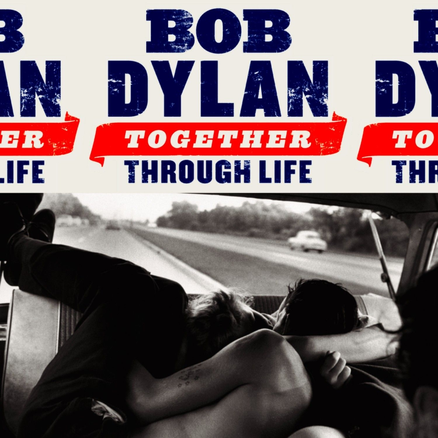 "BOB DYLAN – ""Together Through Life"""