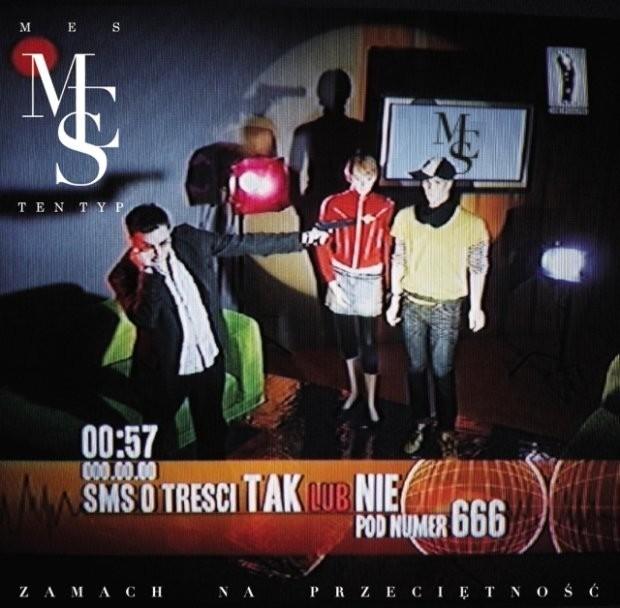 """TEN TYP MES – """"Zamach Na Przeciętność"""""""