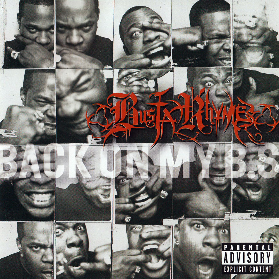 "BUSTA RHYMES – ""Back On My B.S."""