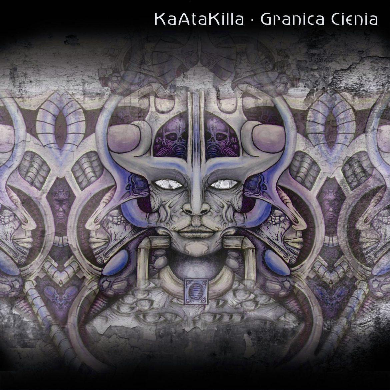 "KaAtaKilla – ""Granica Cienia"""