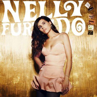 """Nelly Furtado – """"Mi Plan"""""""