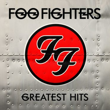 """Foo Fighters  – """"Greatest Hits"""""""