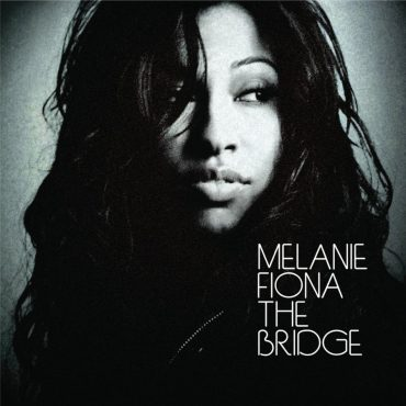 "Melanie Fiona – ""The Bridge"""