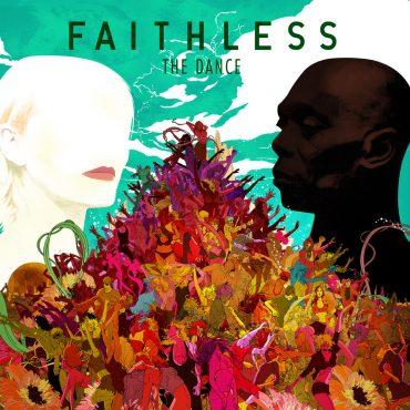 """FAITHLESS – """"The Dance"""""""