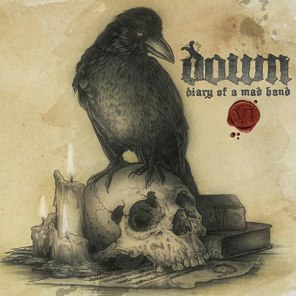 """DOWN – """"Diary Of A Mad Band"""""""