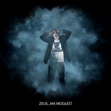 """Zeus – """"Zeus, jak mogłeś?"""""""