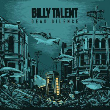 """BILLY TALENT – """"Dead Silence"""""""