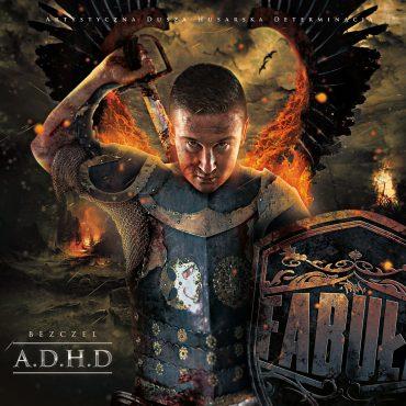 "BEZCZEL – ""A.D.H.D."""