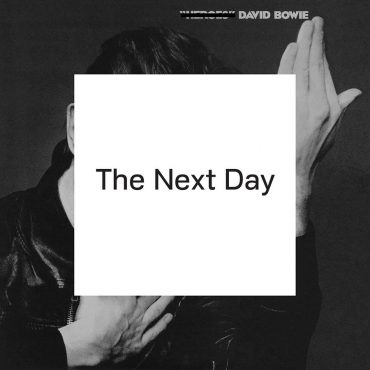 """DAVID BOWIE – """"The Next Day"""""""