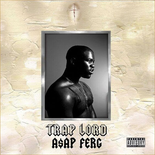 "ASAP Ferg – ""Trap Lord"""