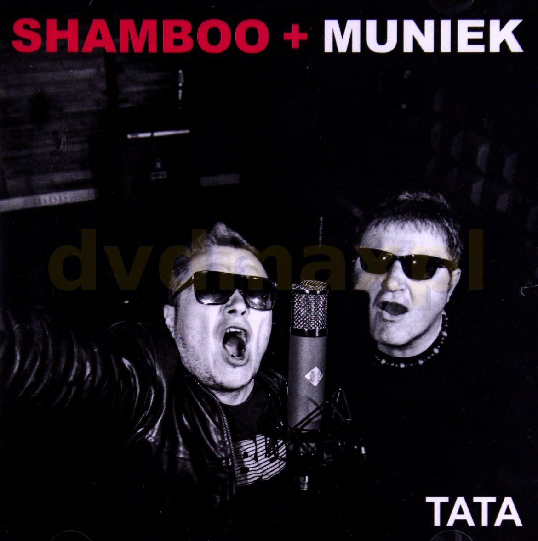 """Shamboo + Muniek – """"Tata"""""""