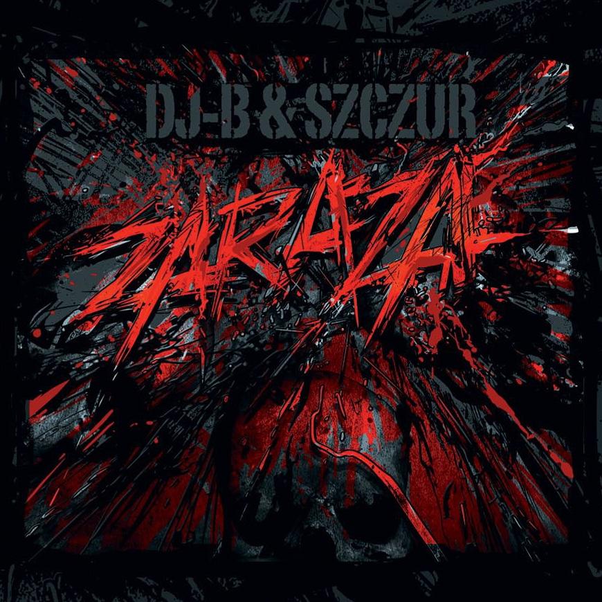 """DJ B / Szczur – """"Zaraza"""""""