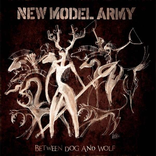 "New Model Army – ""Between Dog and Wolf"""