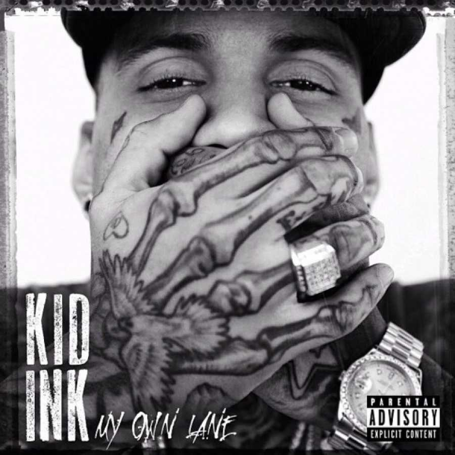 "Kid Ink – ""My Own Lane"""