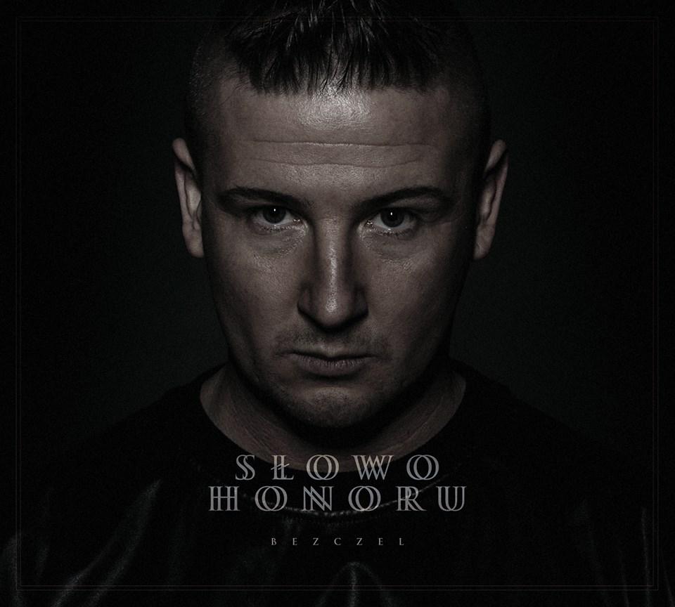 """Bezczel – """"Słowo honoru"""""""