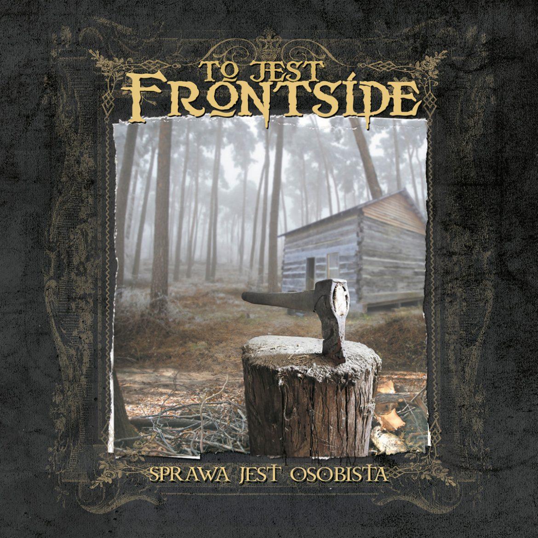 """Frontside – """"Sprawa jest osobista"""" (recenzja)"""