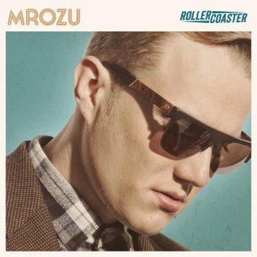 """Mrozu – """"Rollercoaster"""""""