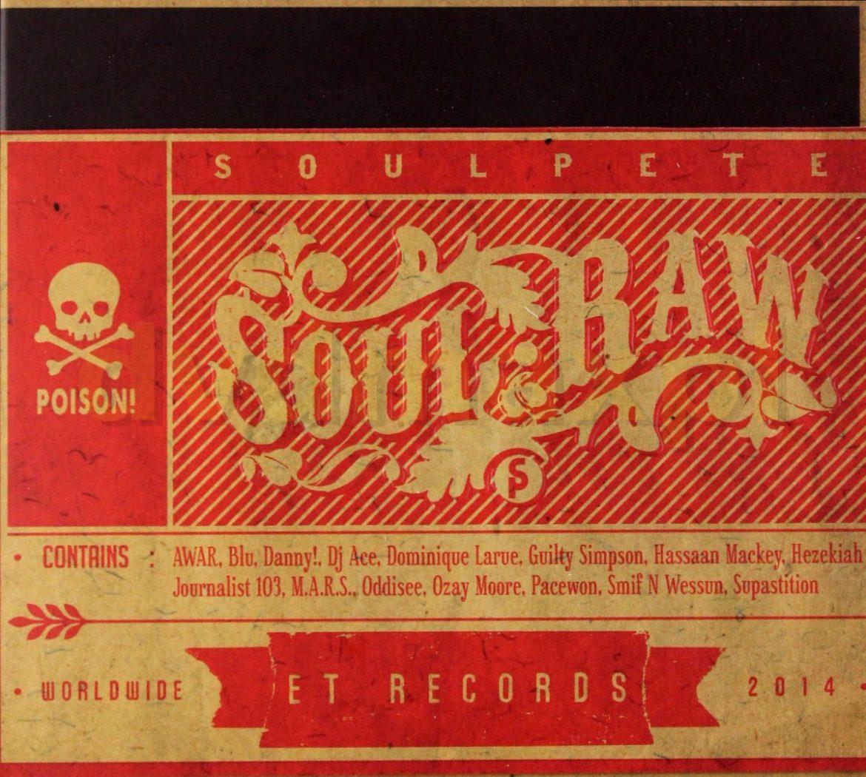 """Soulpete   """"Soul Raw"""""""