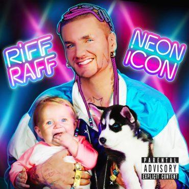 """Riff Raff – """"Neon Icon"""""""