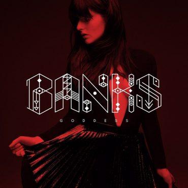 "Banks – ""Goddess"""