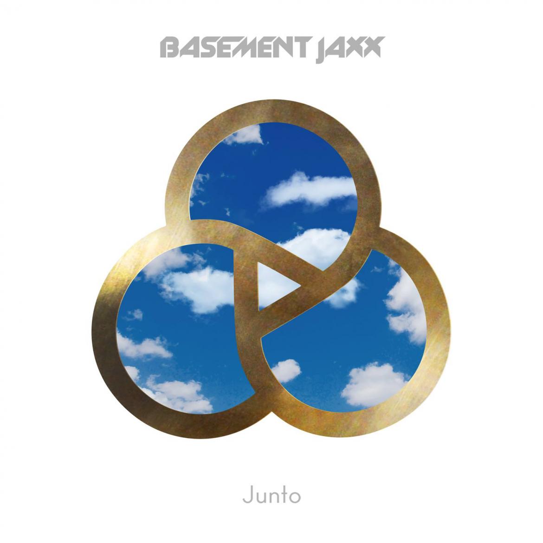 "Basement Jaxx – ""Junto"""