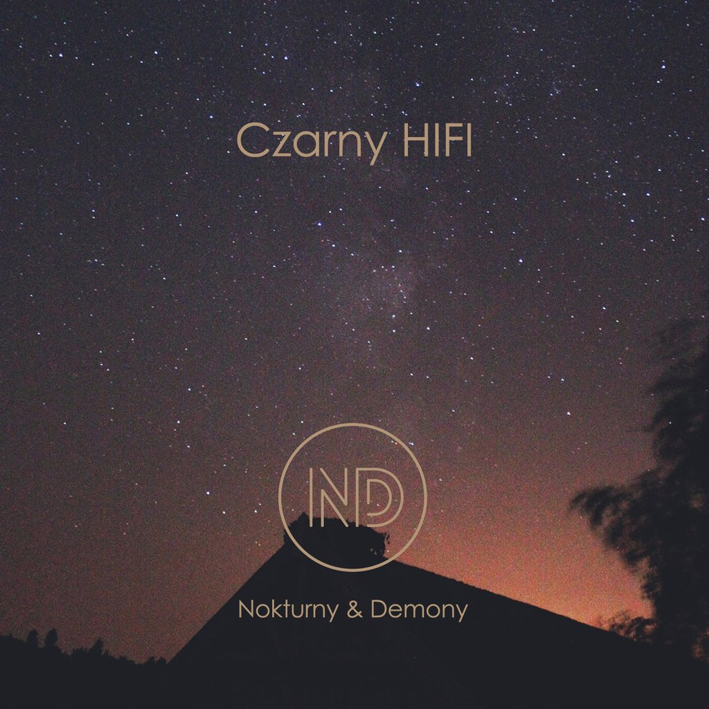 "Czarny HIFI – ""Nokturny & Demony"""