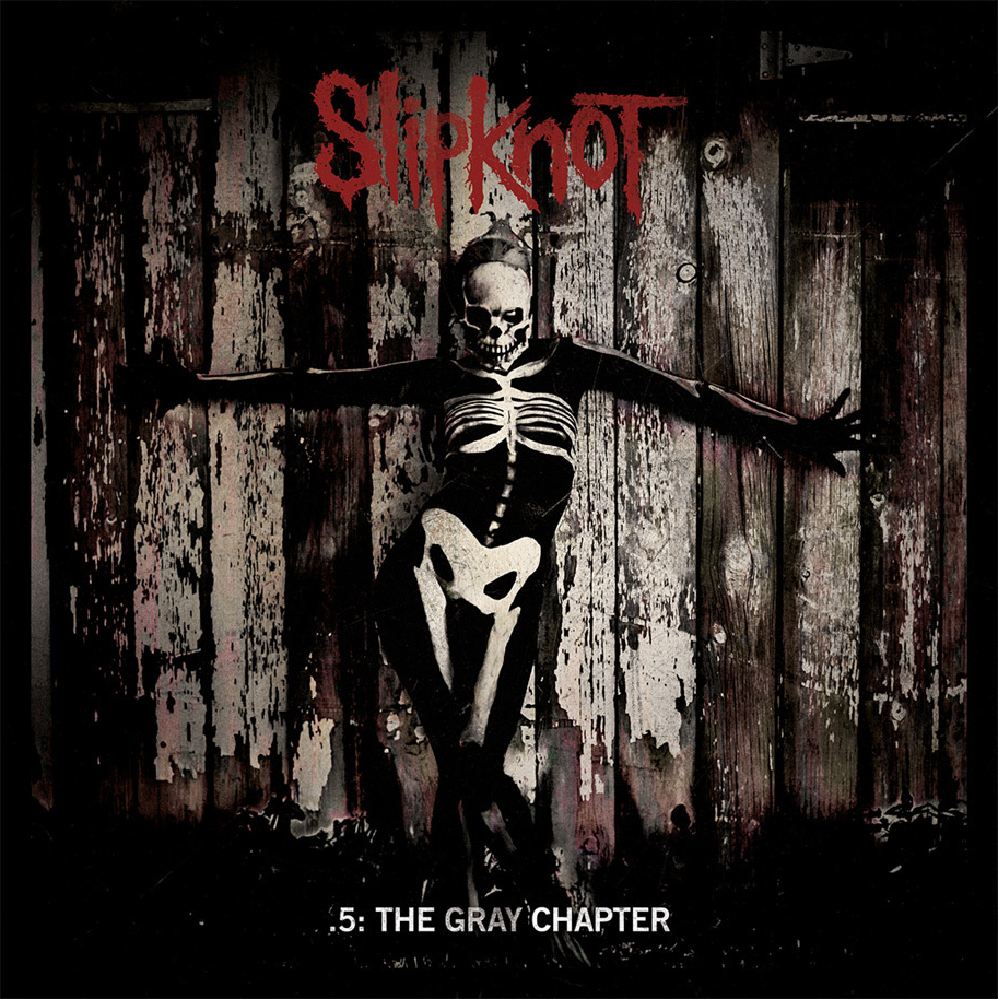 Slipknot – 5.: The Gray Chapter