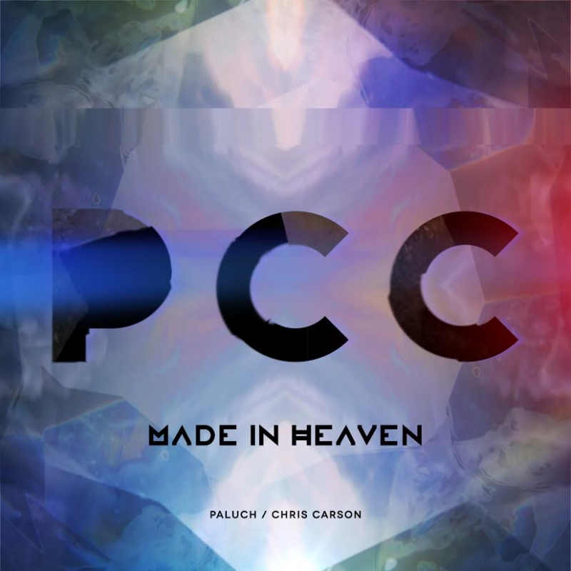 """Paluch/Chris Carson – """"Made in Heaven"""""""