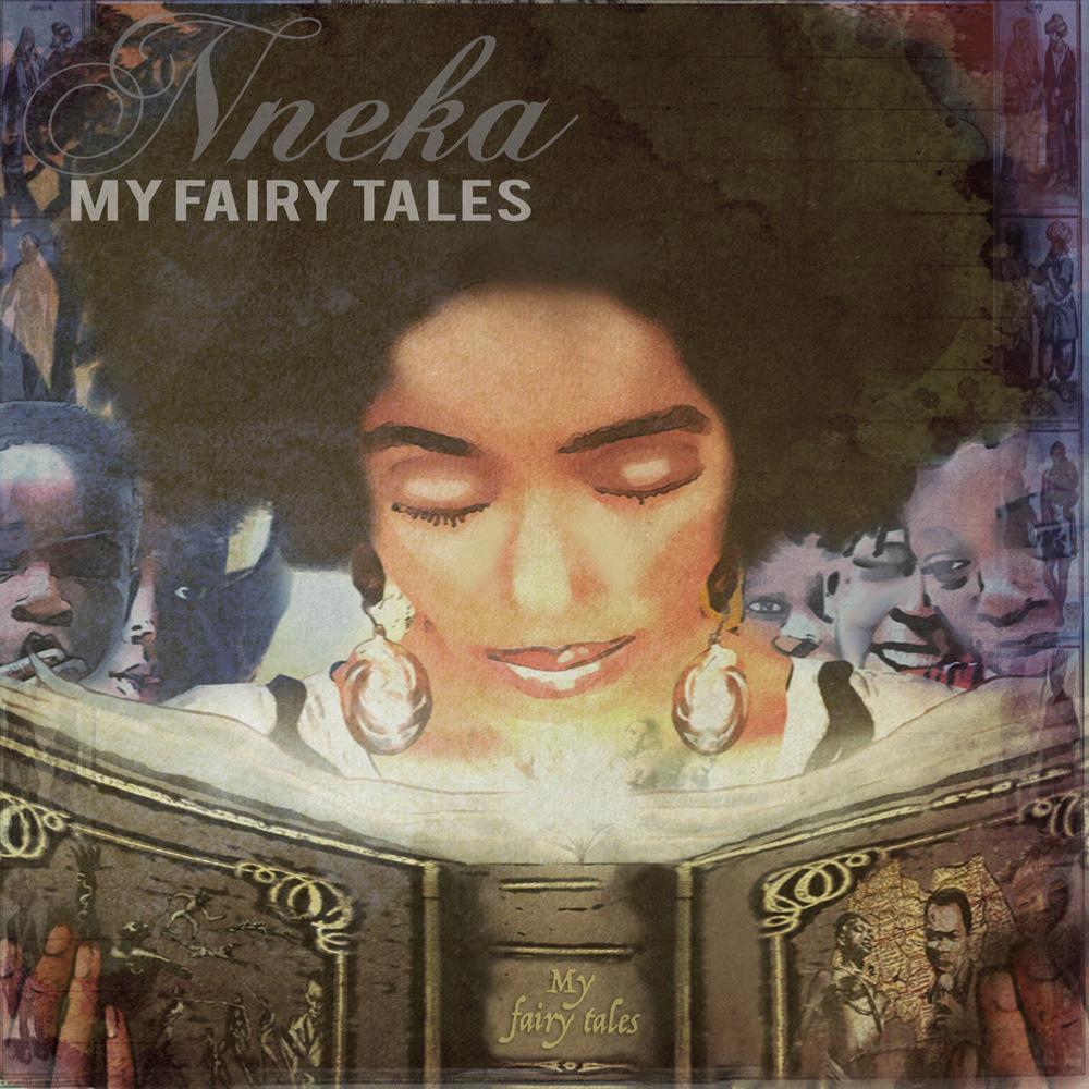 "Nneka – ""My Fairy Tales"""