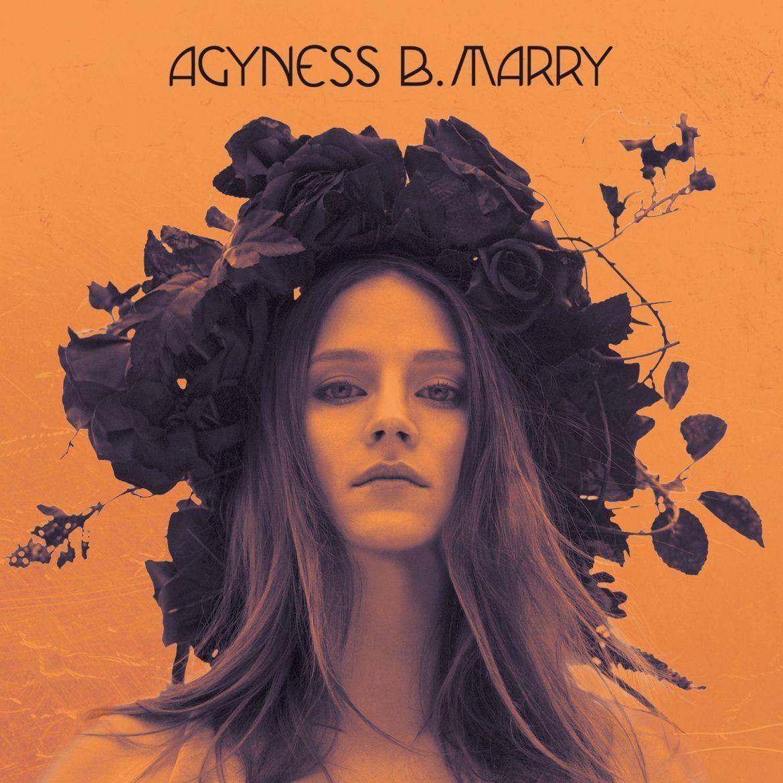 """Agyness B. Marry – """"Agyness B. Marry"""""""