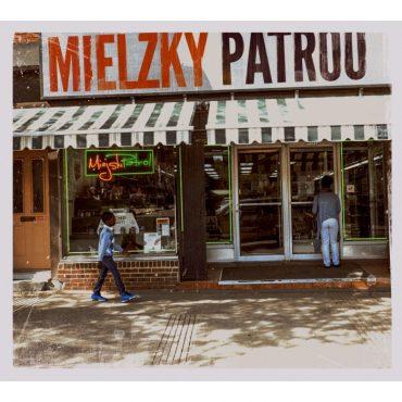 """Mielzky / Patr00 – """"Miejski patrol"""""""
