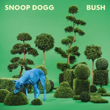 "Snoop Dogg – ""Bush"""