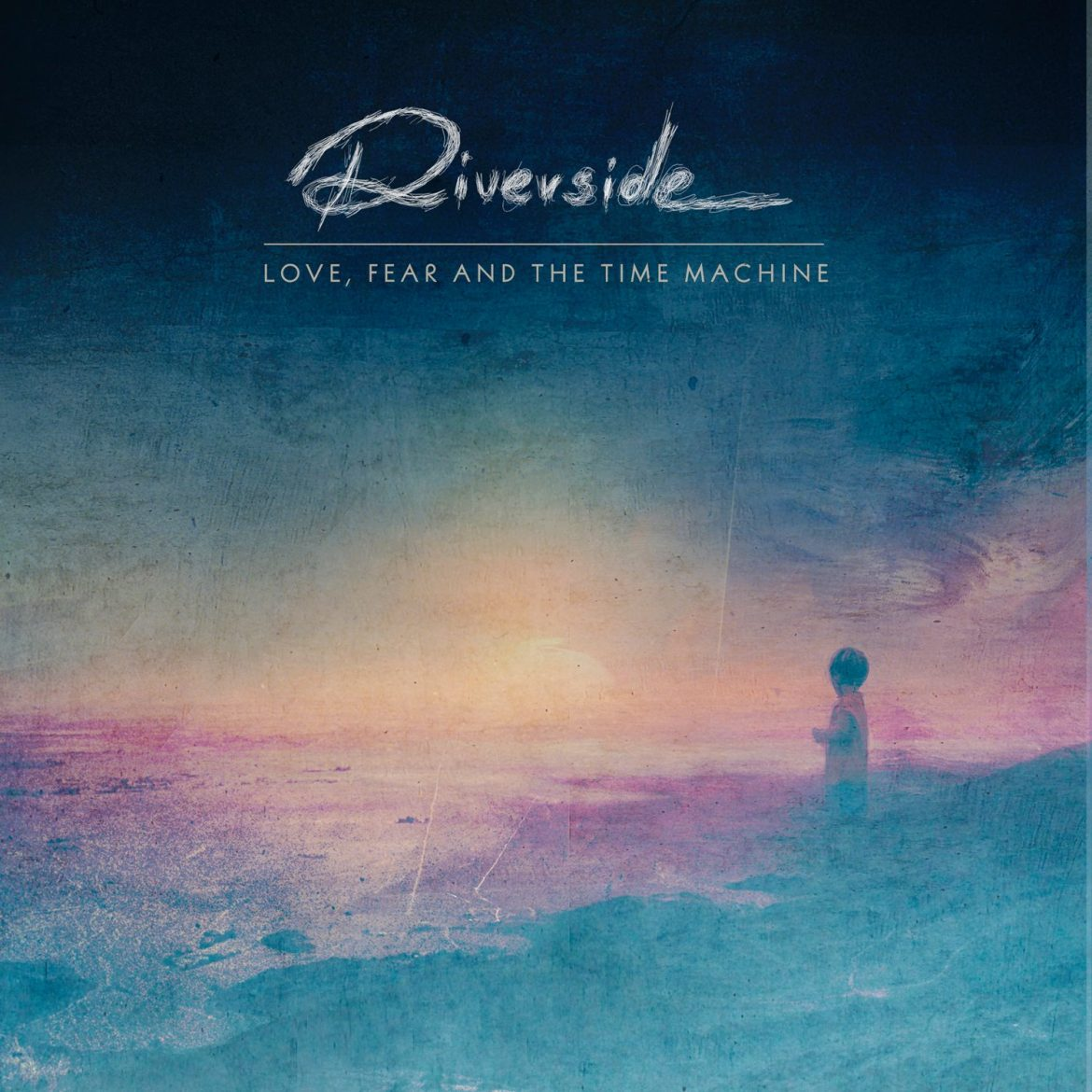 "Riverside – ""Love, Fear and the Time Machine"""