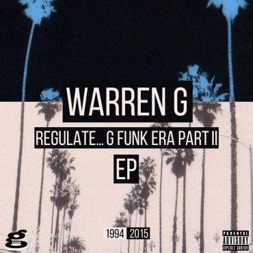 "Warren G – ""Regulate… G-Funk Era, Part II"""