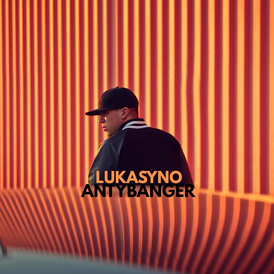 """Lukasyno – """"Antybanger"""""""