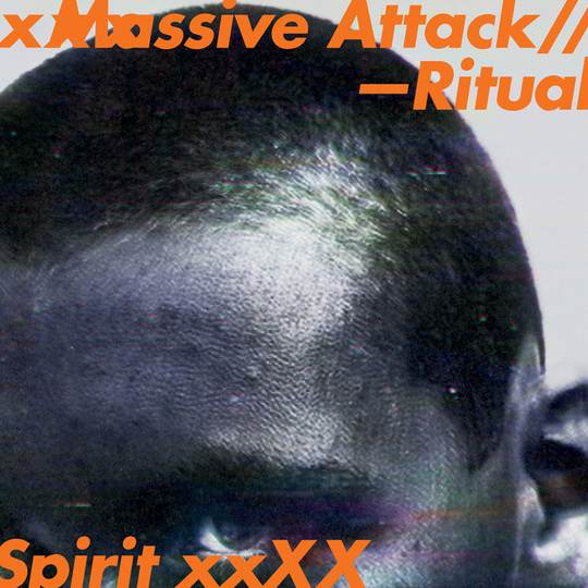 "Massive Attack – ""Ritual Spirit"""