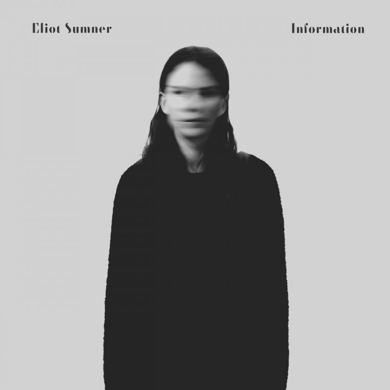 "Eliot Sumner – ""Information"""