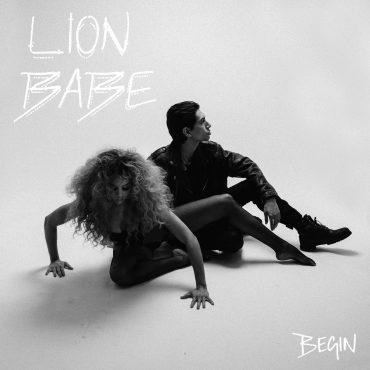 """Lion Babe – """"Begin"""""""