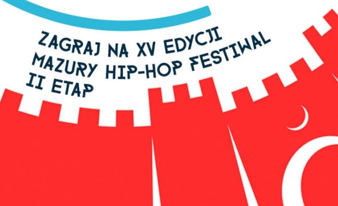 Ruszył II etap konkursu Zagraj na Mazury Hip-Hop Festiwal 2016