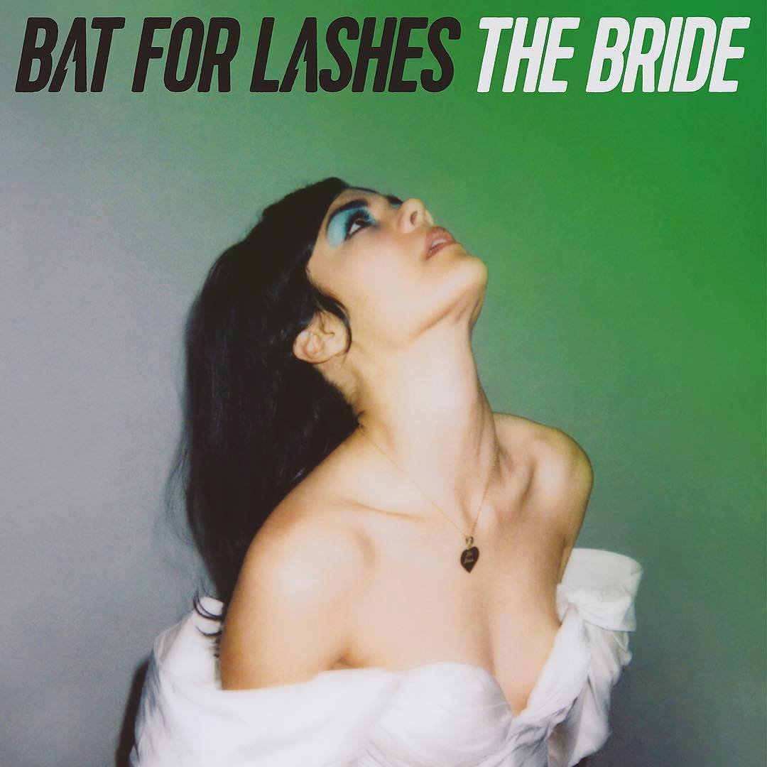 """Bat For Lashes – """"The Bride"""""""