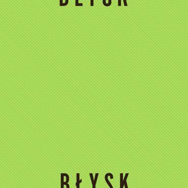 """Hey – """"Błysk"""""""