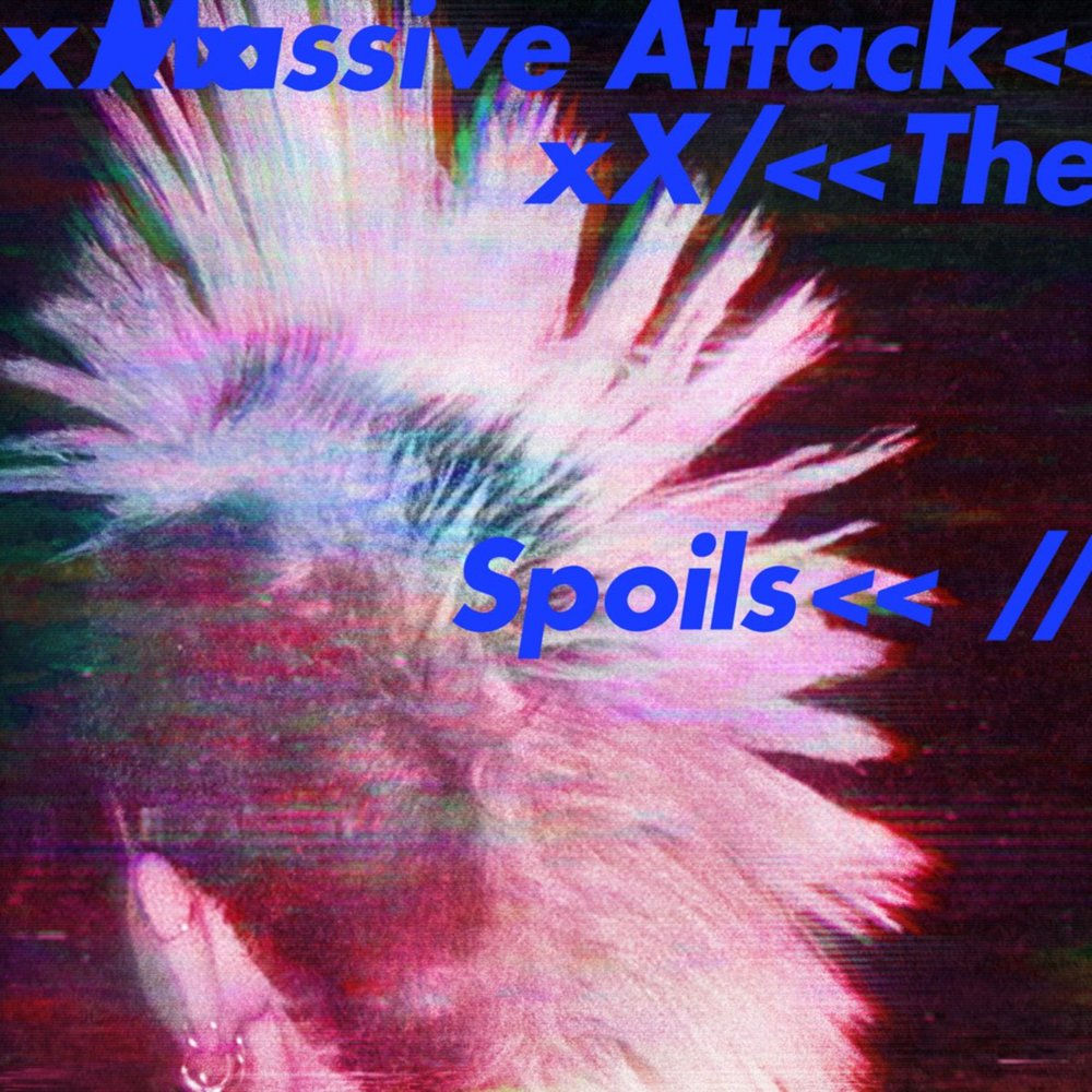 "Massive Attack – ""The Spoils"""