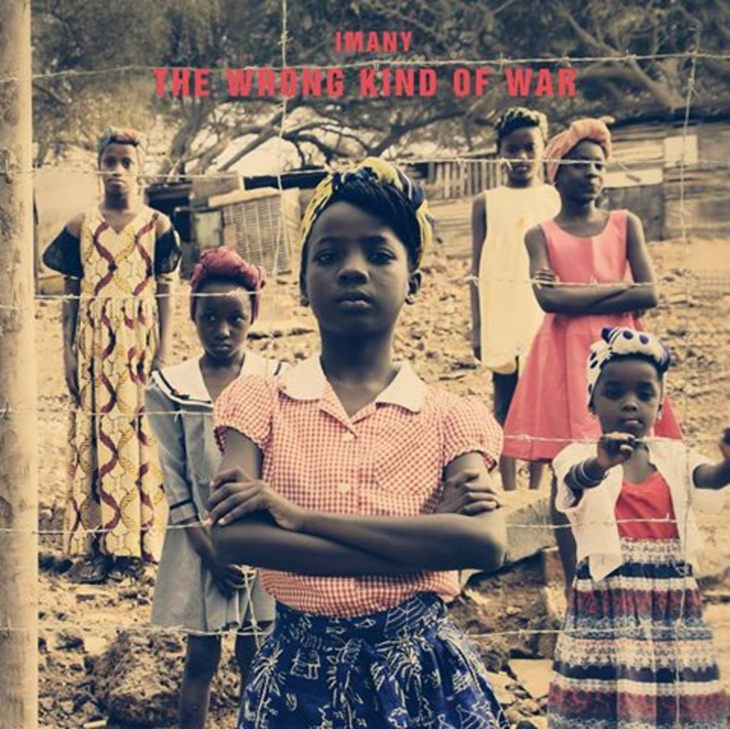 "Imany – ""The Wrong Kind Of War"""