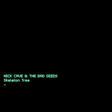 "Nick Cave & The Bad Seeds – ""Skeleton Tree"""