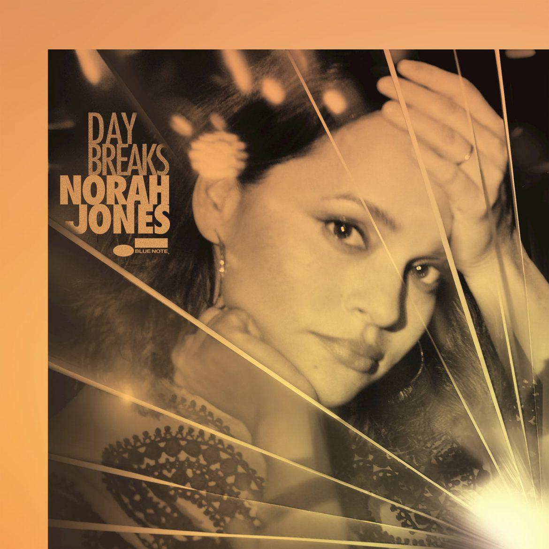 """Norah Jones – """"Day Breaks"""""""