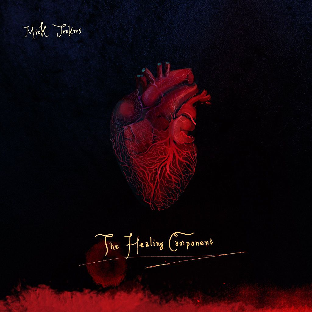 """Mick Jenkins – """"The Healing Component"""""""