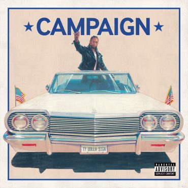 """Ty Dolla $ign – """"Campaign"""""""