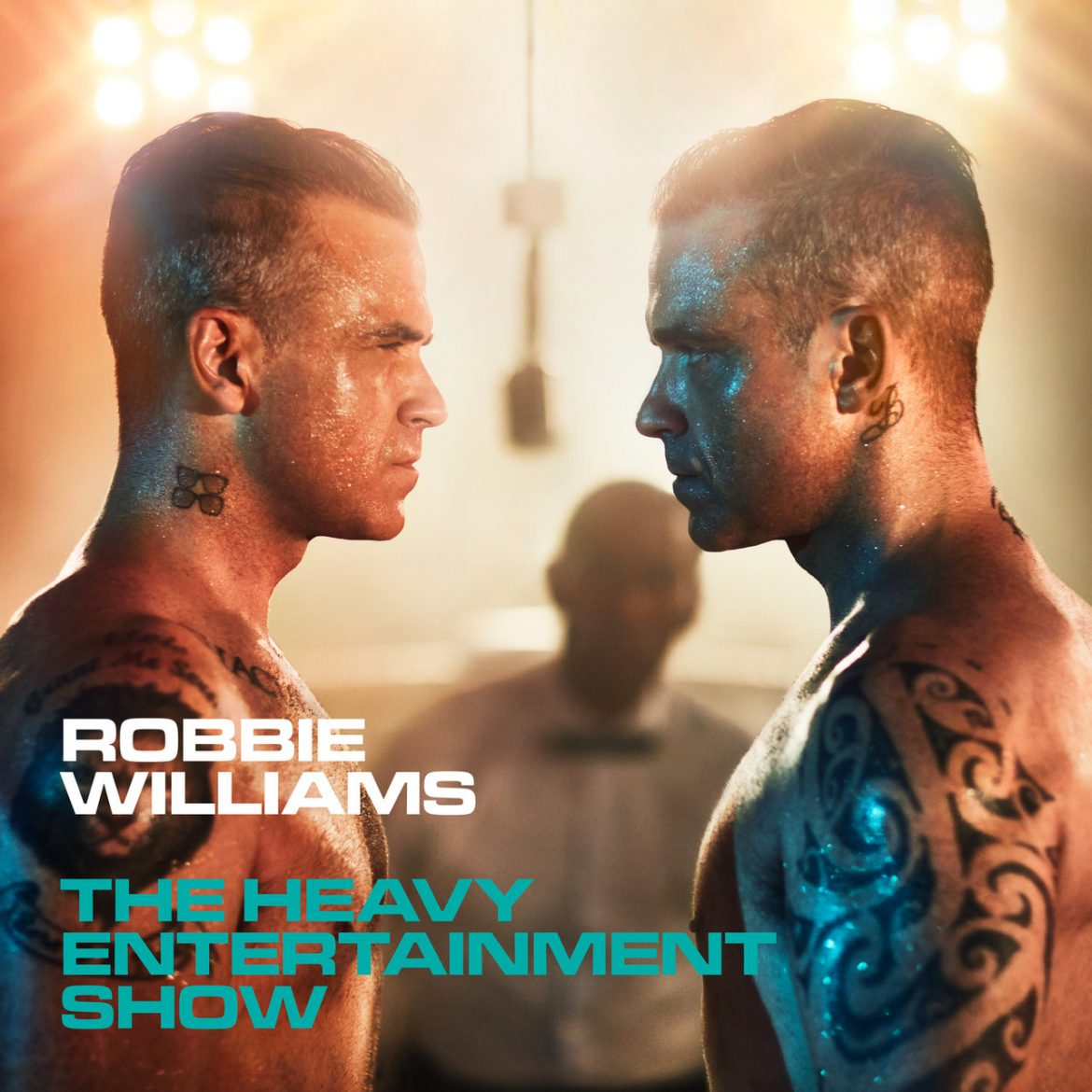 "Robbie Williams – ""The Heavy Entertainment Show"""