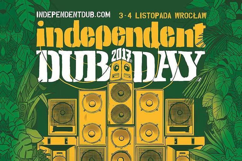 Independent Dub Day 2017 w listopadzie we Wrocławiu